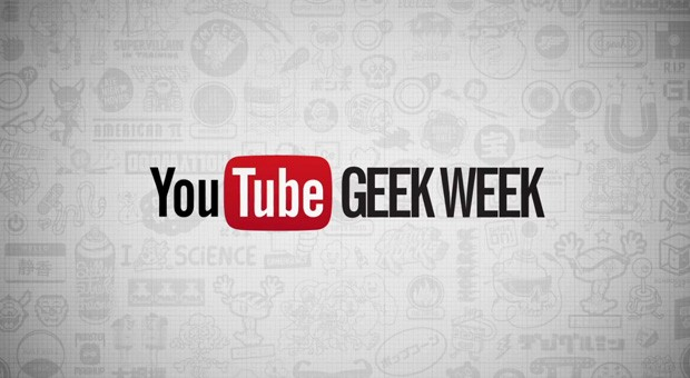 YouTube kicks off first-ever Geek Week in August